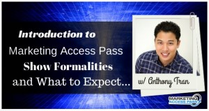 000 - Anthony Tran - Marketing Access Pass