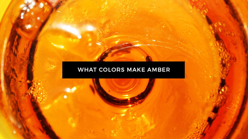 What Colors Make Amber