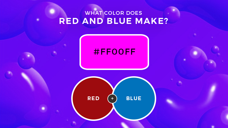 What color does red and blue make