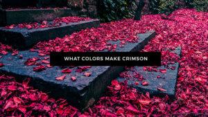 What Colors Make Crimson