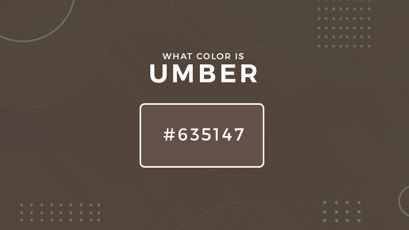 What color is umber