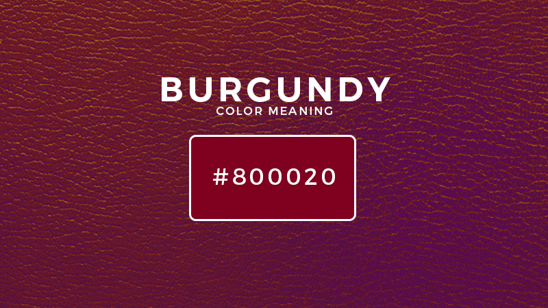 burgundy color meaning