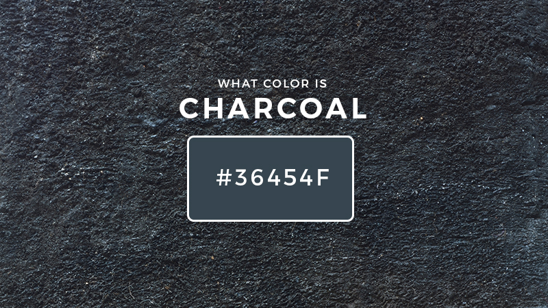 What Color Is Charcoal